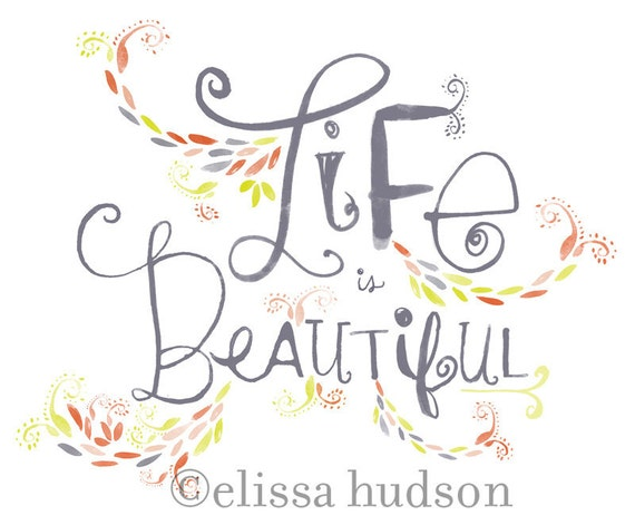 Life is Beautiful Wall Art Print