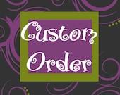 Custom order for VANDICARMELLA
