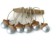 Wooden Acorns Six Metallic Silver Hand Painted Ornaments Hemp Fall Christmas Holiday Decor Woodland Forest Wedding Gift Tag Adornment