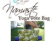 Namaste Yoga Tote Bag Pattern with 2 BONUS PATTERNS