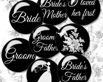 Digital Collage Sheet Wedding 1 inch & 18mm Circle images Bottlcap images Bride Groom, Mother of the Bride, I loved her First, Maid of Honor