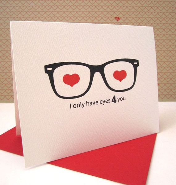 Love Card / Anniversary / Geek Glasses / I Only Have Eyes 4 you