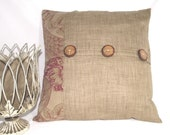 Pillow Cover in Burlap Latte Colored Silk Burlap Fabric,  Floral/ Bird Pattern on khaki background Accented with Wood Buttons