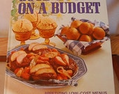 CLEARANCE Vintage Cookbook Better Homes and Gardens Good Food on a Budget 96 pages circa 1971  CB183