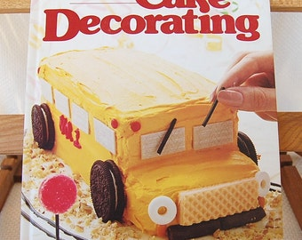 Vintage Better Homes and Gardens Cake Decorating Cookbook SOFT Cover 96 pages First Edition copyright 1983 Second print circa 1984   CB359