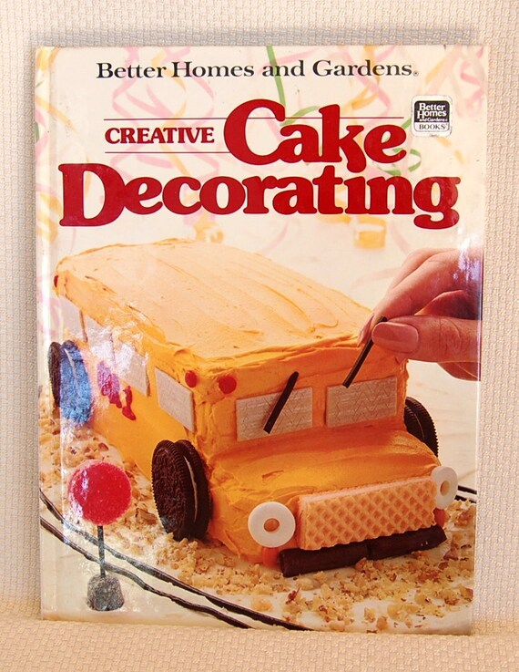 Cake Decorating Cookbook : Vintage Cake Decorating Cookbook by Better by ...