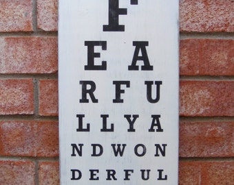 Fearfully and Wonderfully Made - Distressed Wood Eye Exam Chart Sign