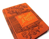 """Antique Orange Book, """"As In A Looking Glass"""" by F.C. Philips, 19th Century Publication, Rare Edition, Includes Advertisements from 1888"""