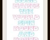 Music makes the world spin - Typography Art Print - 8x10 print