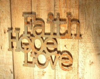 Faith Hope Love, Metal Word Art for Indoors or Outoors