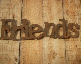Friends, Metal Word Art for Indoors or Outoors