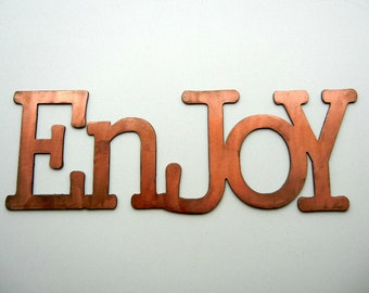 Enjoy, Metal Word Art for Indoors or Outoors