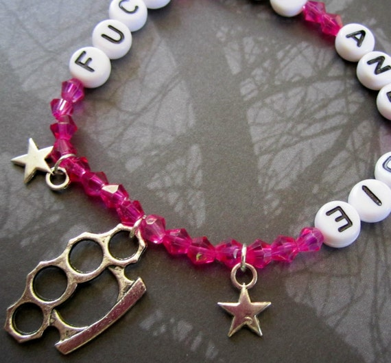 F-CK OFF and DIE Hot Pink Glass Crystal Bracelet xX Mature Audiences Only Xx