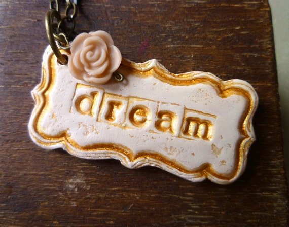 Dream Necklace - Inspirational Jewelry - Personalized