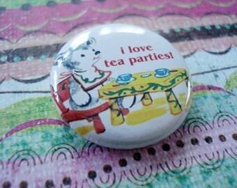 I Love Tea Parties Button