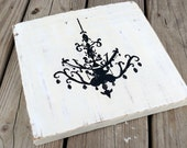 Ornate Chandelier Silhouette painted on old farm wood, shabby primtive wall plaque