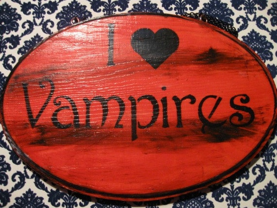 Antique Looking Primitive Sign I Heart Vampires