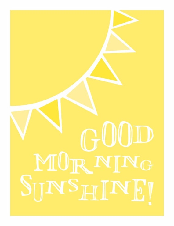 Typography Art Print - Good Morning Sunshine - in happy sunshine yellow