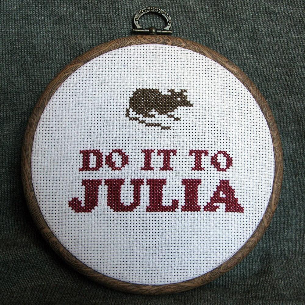 Do It To Julia Cross Stitch George Orwell 1984