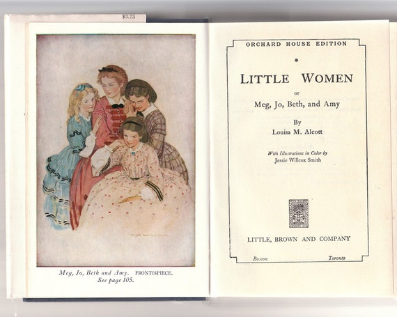 Little Women 1915 Orchard House Edition by Louisa May Alcott, illustrated by Jessie Willcox Smith