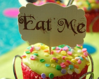 10 Eat Me Cupcake Toppers - Alice in Wonderland Birthday - Mad Hatter Tea Party