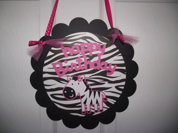 Happy Birthday Door Sign  - ZEBRA THEME