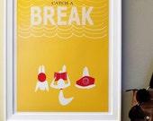 Catch a break--print