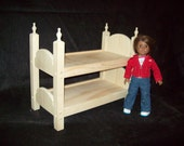 Handcrafted furniture for American Girl Dolls - bunk bed - raw