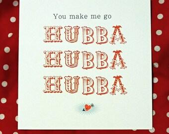 Hubba Hubba flirty greetings card