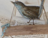 Blue Bird, (Wren) on bleached driftwood & Vintage French time-worn text on white driftwood