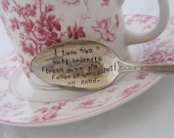 Pride and Prejudice - Stamped Spoon I Love You most ardently. Please do me the honor of accepting my hand. Darcy Proposal Teaspoon