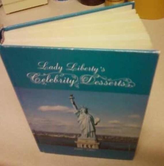 Vintage cookbook, Lady Liberty's Celebrity Desserts 1985