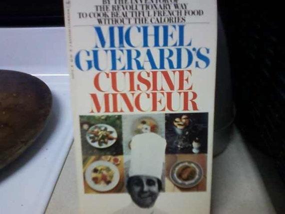 Michel Guerard's Cuisine Minceur  1977
