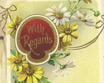 "Vintage H Wessler Postcard 1909 ""With Regards""  - Lovely Floral Greetings White and Yellow Daisys"