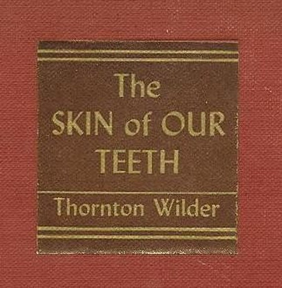 Hot Rod Cartoons 51 Fn March 1973: The Skin Of Our Teeth THORNTON WILDER 1942 From By