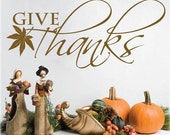 Vinyl Wall Design - Give Thanks