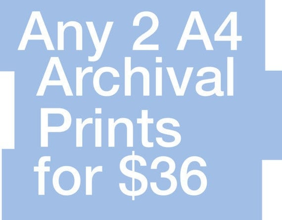 Art Prints SALE any 2 A4 Archival Prints for 36 USD Offer
