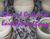 Custom Order For EarthlyDelightSoap