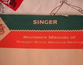 Singer Student's Manual of Straight Stitch Machine Sewing 1960