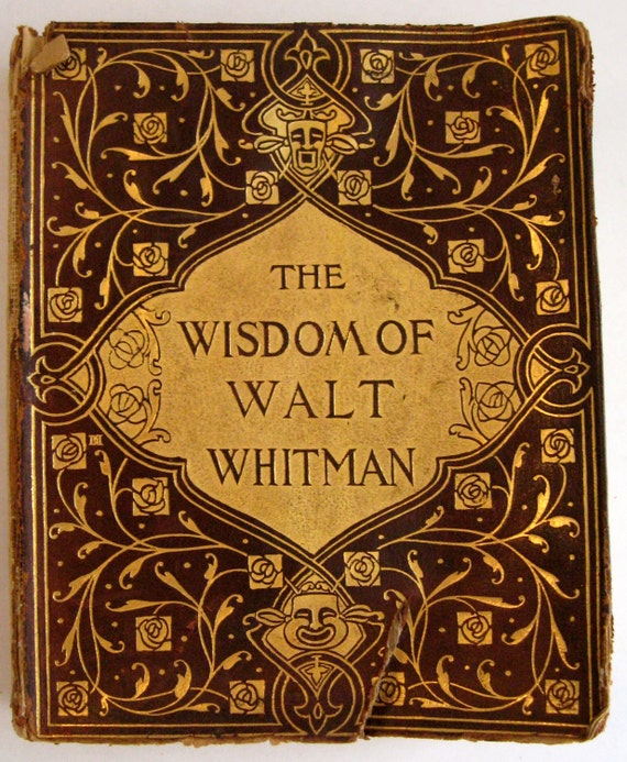 The Wisdom of Walt Whitman 1908