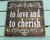 To Love and To Cherish-Wood Wedding Sign