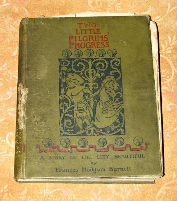 antique book, Two Little Pilgrims Progress, copyright 1895