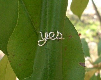 Silver Yes Ring. Oui or Yes
