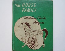 The Horse Family, 1950s Horse Book, Children's Vintage