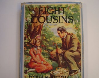 Eight Cousins by Louisa May Alcott, Vintage Children's Book