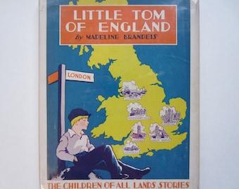1930s Children's Book, Little Tom of England, Vintage