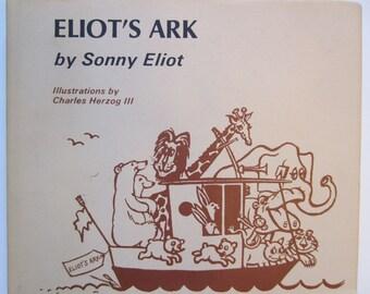 Eliot's Ark, Signed Vintage Book, Animals