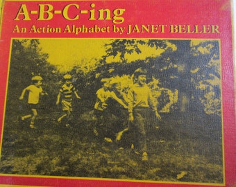 Vintage ABC Book, A-B-C-ing An Action Alphabet by Janet Beller, Kids' Photographs