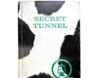 Secret Tunnel, a 1960s Vintage Childrens Book, Tom Logan Series