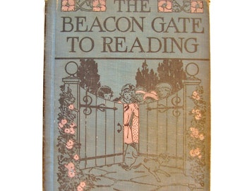 Vintage Children's Book, The Beacon Gate to Reading